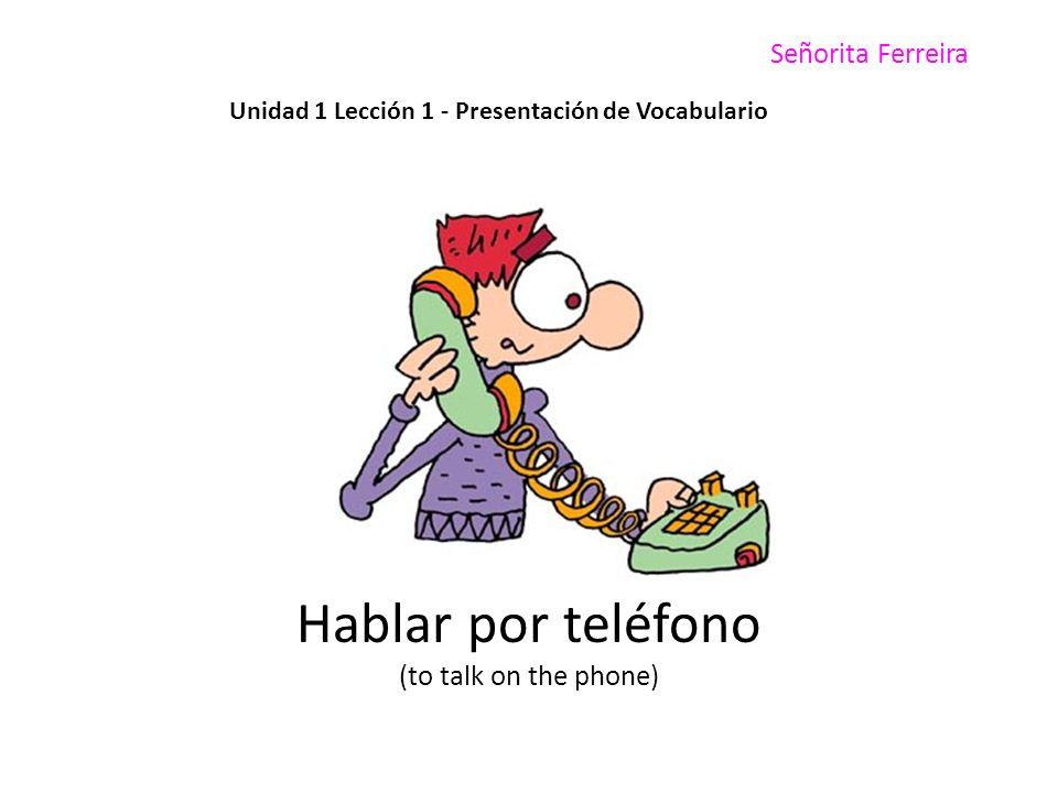 Unidad 1 Lección 1 - Presentación de Vocabulario