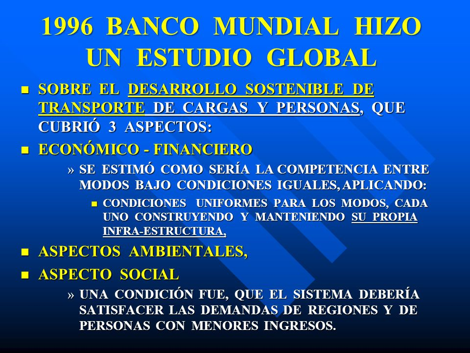 1996 BANCO MUNDIAL HIZO UN ESTUDIO GLOBAL