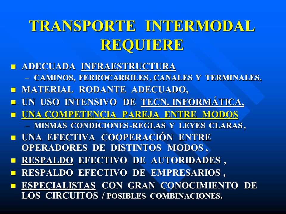 TRANSPORTE INTERMODAL REQUIERE