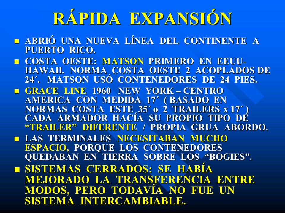 RÁPIDA EXPANSIÓN ABRIÓ UNA NUEVA LÍNEA DEL CONTINENTE A PUERTO RICO.