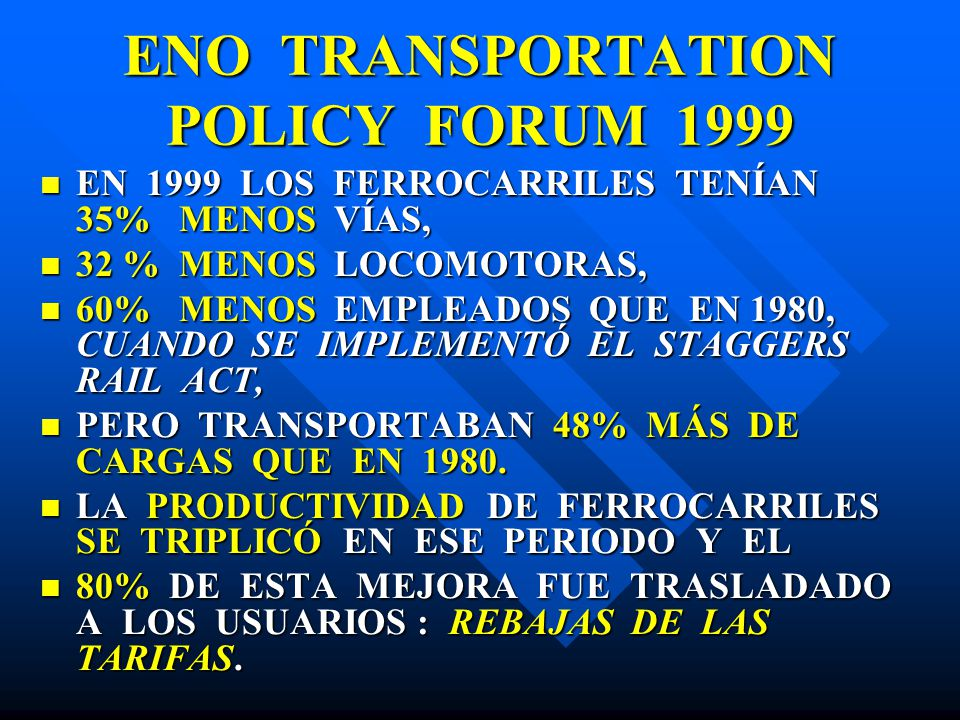 ENO TRANSPORTATION POLICY FORUM 1999