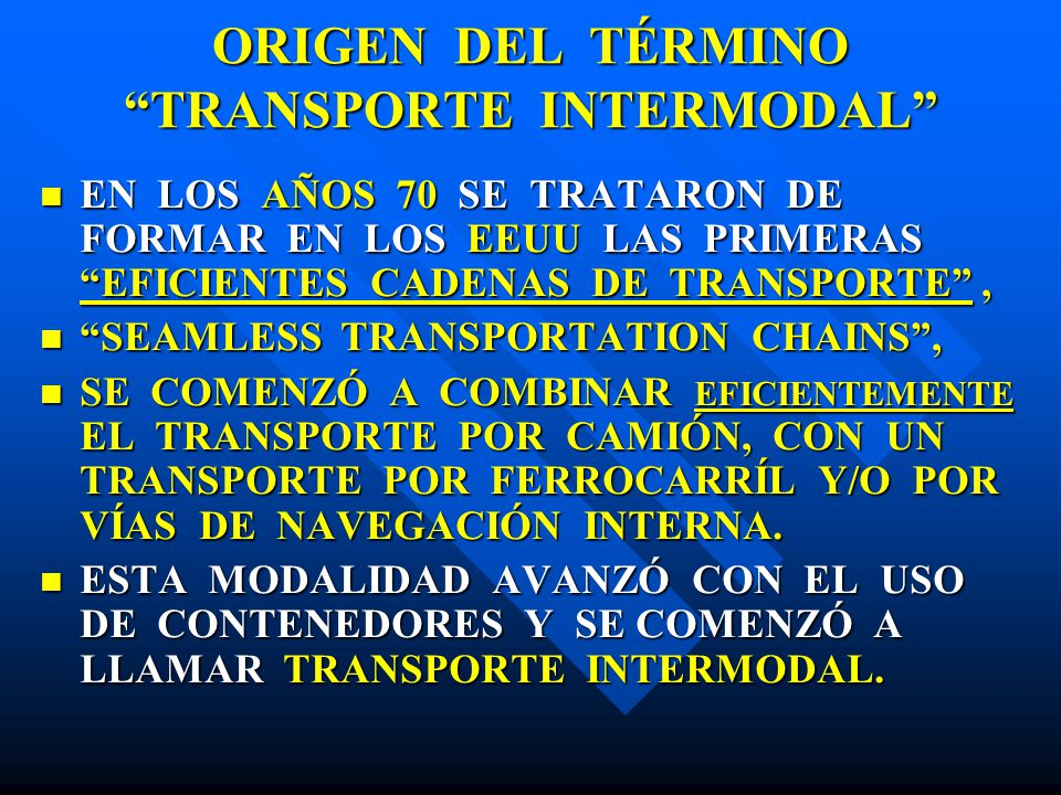 ORIGEN DEL TÉRMINO TRANSPORTE INTERMODAL