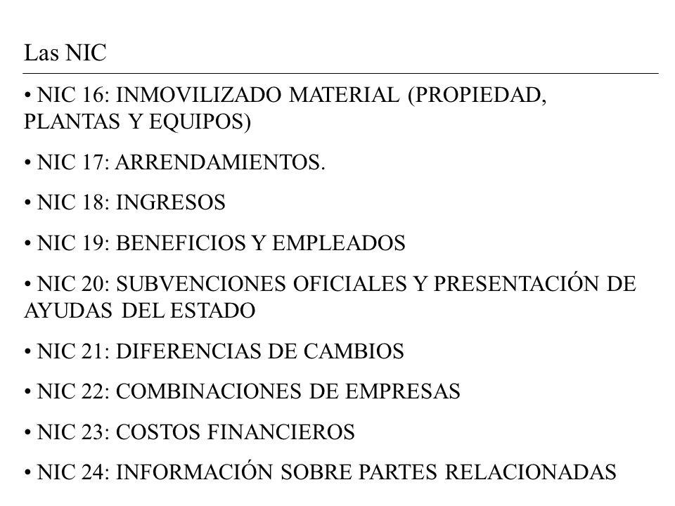 Las NIC NIC 16: INMOVILIZADO MATERIAL (PROPIEDAD, PLANTAS Y EQUIPOS)
