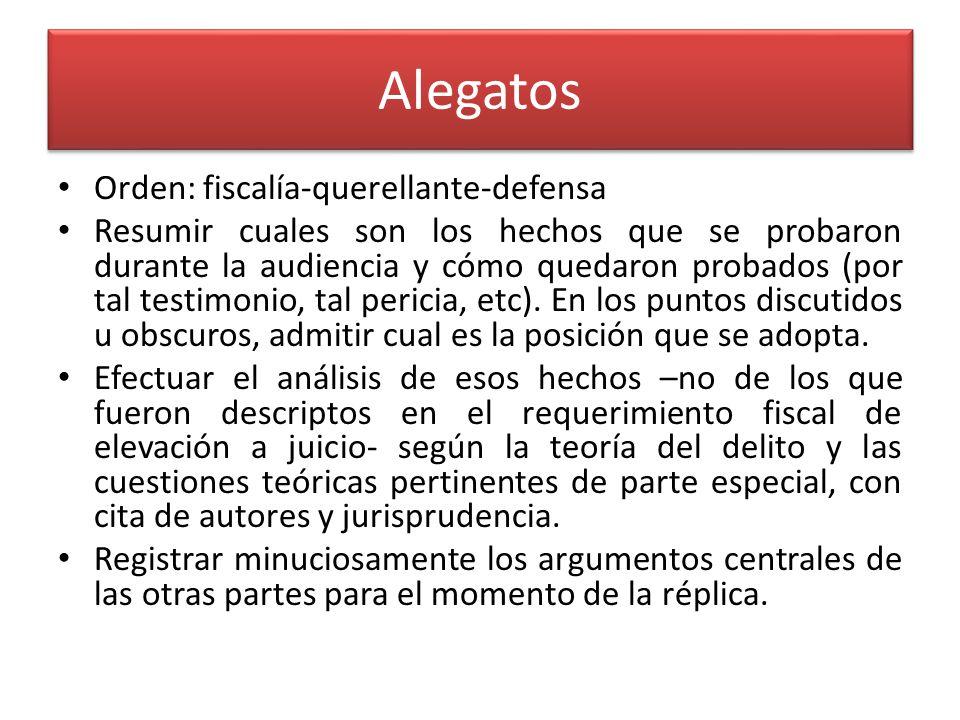 Alegatos Orden: fiscalía-querellante-defensa