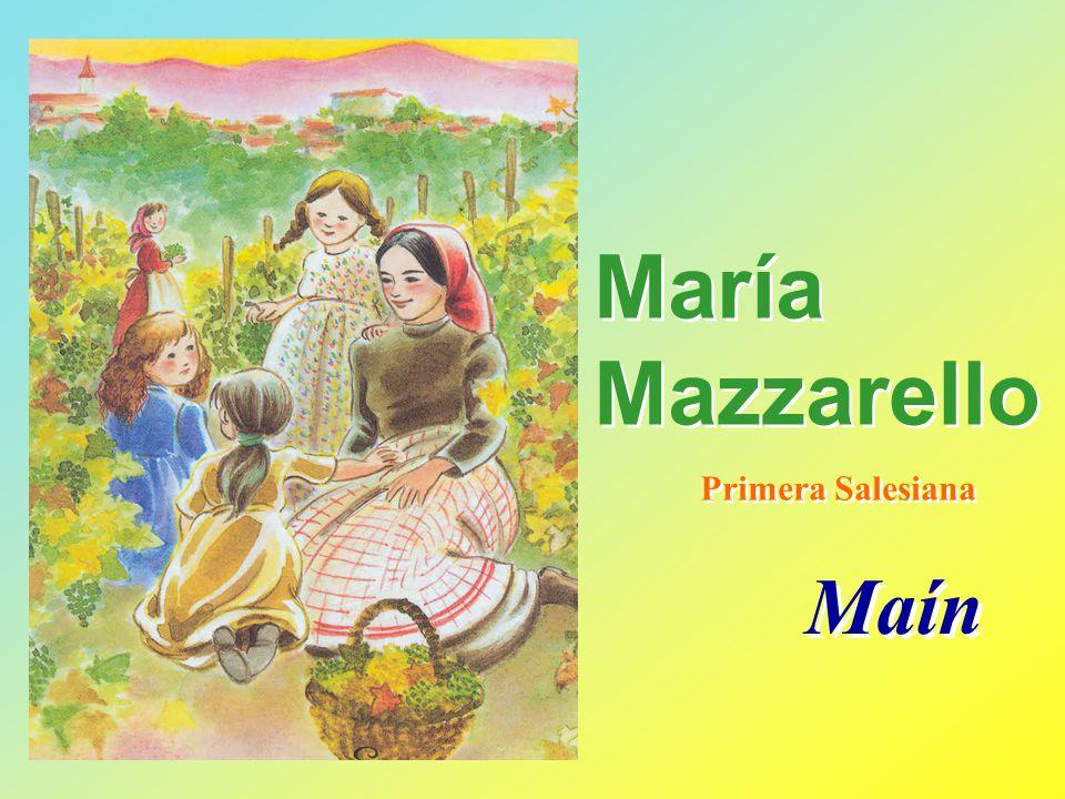 María Mazzarello Primera Salesiana Maín