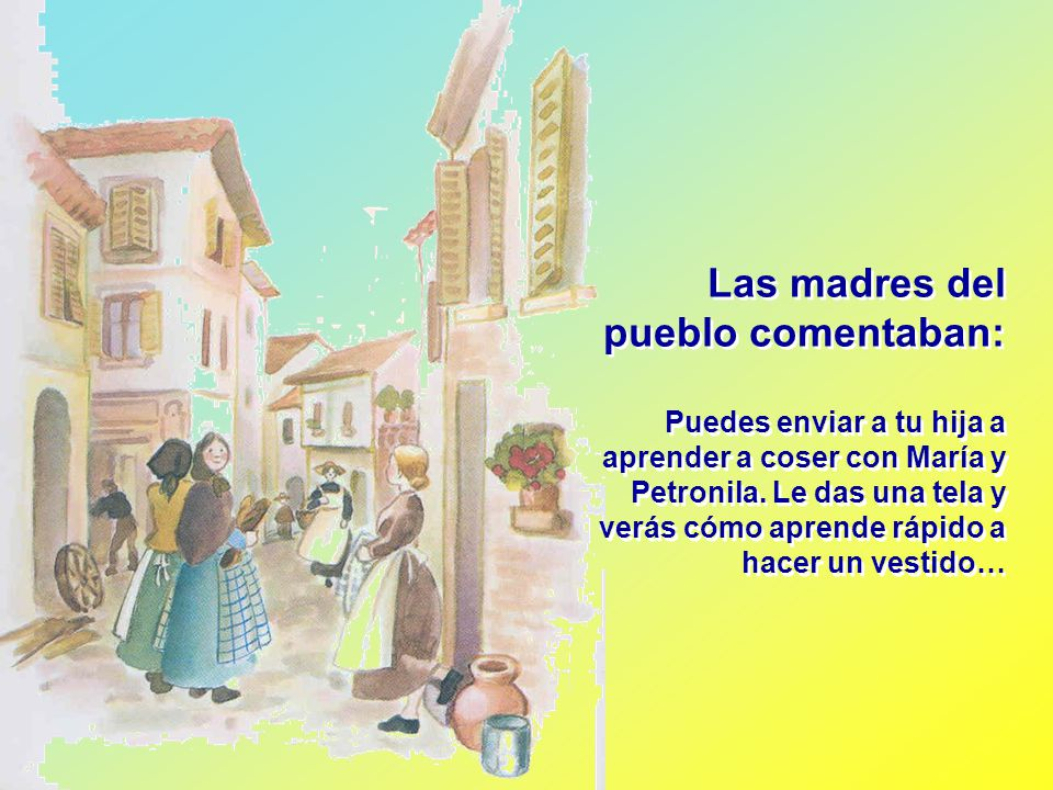 Las madres del pueblo comentaban: