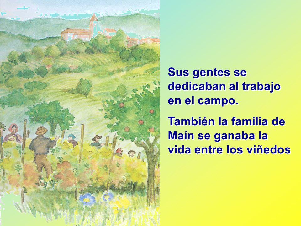 Sus gentes se dedicaban al trabajo en el campo.