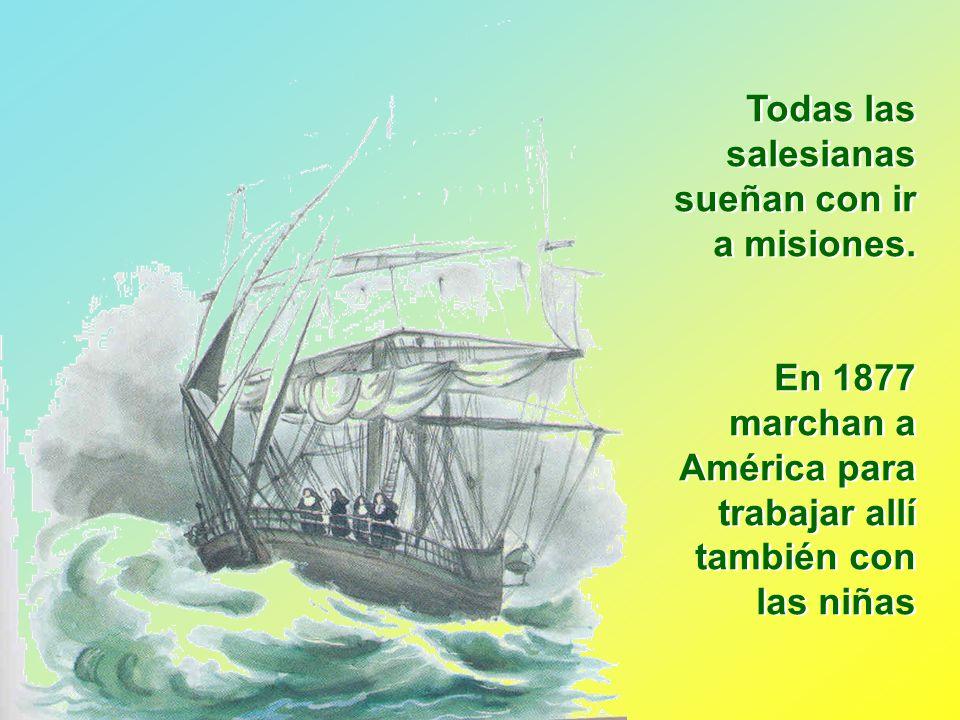 Todas las salesianas sueñan con ir a misiones.