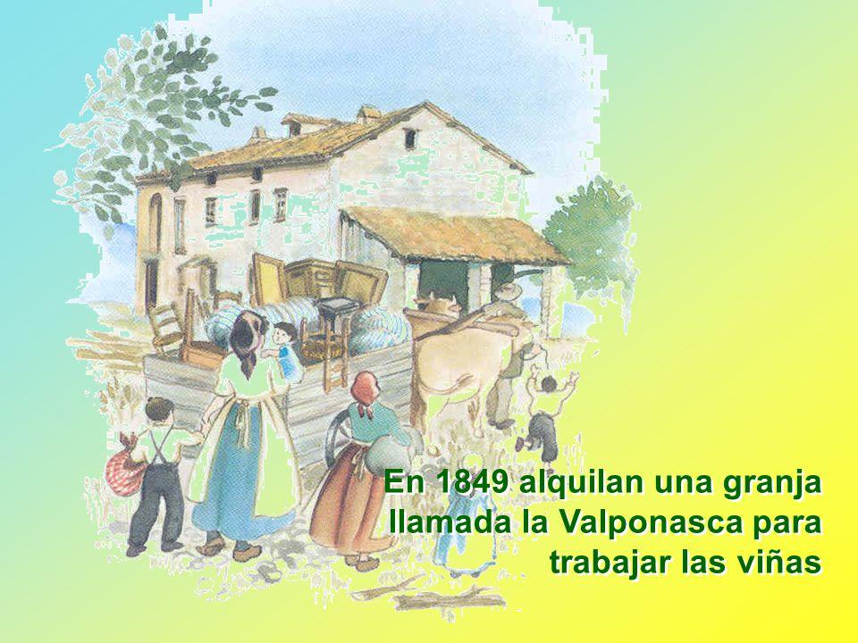 En 1849 alquilan una granja llamada la Valponasca para trabajar las viñas