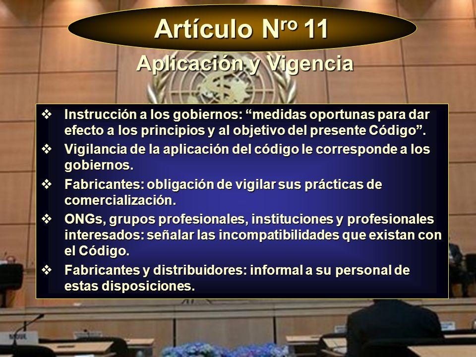 Artículo Nro 11 Aplicación y Vigencia