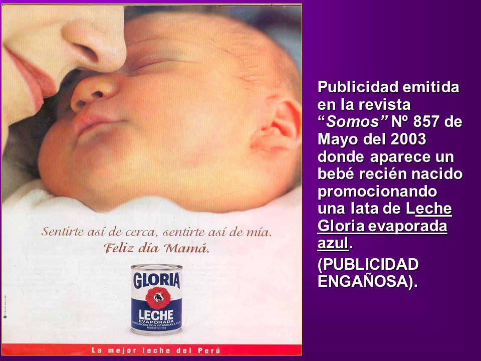 Publicidad emitida en la revista Somos Nº 857 de Mayo del 2003 donde aparece un bebé recién nacido promocionando una lata de Leche Gloria evaporada azul.