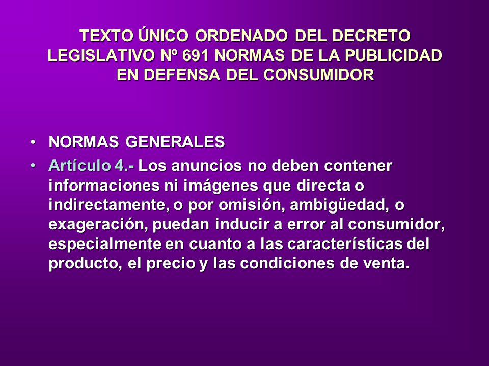 TEXTO ÚNICO ORDENADO DEL DECRETO LEGISLATIVO Nº 691 NORMAS DE LA PUBLICIDAD EN DEFENSA DEL CONSUMIDOR