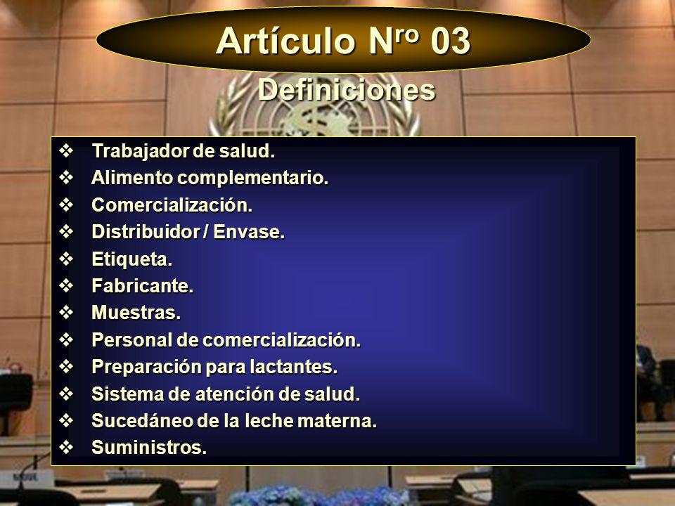 Artículo Nro 03 Definiciones Trabajador de salud.