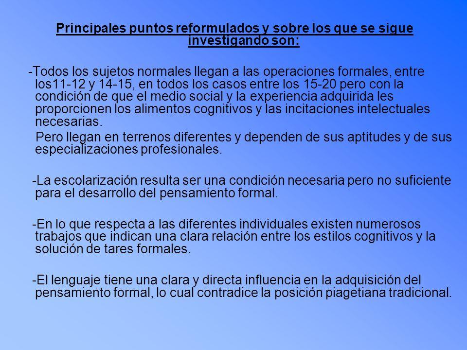 Principales puntos reformulados y sobre los que se sigue investigando son: