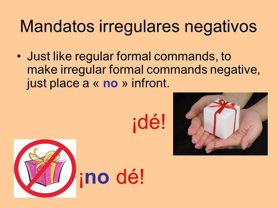 Mandatos irregulares negativos