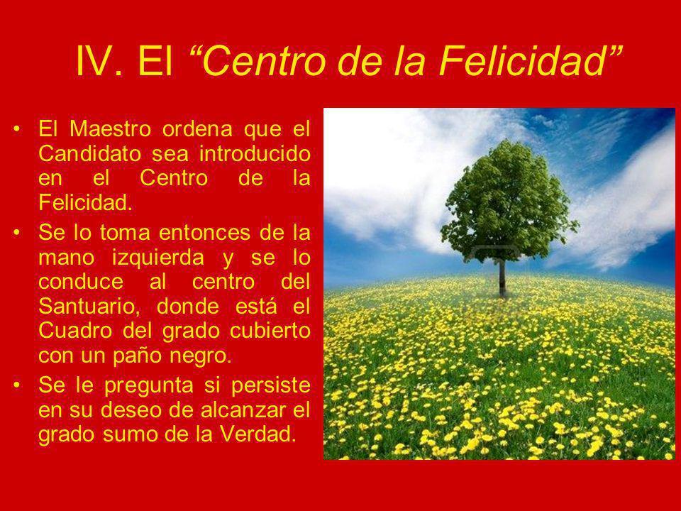 IV. El Centro de la Felicidad