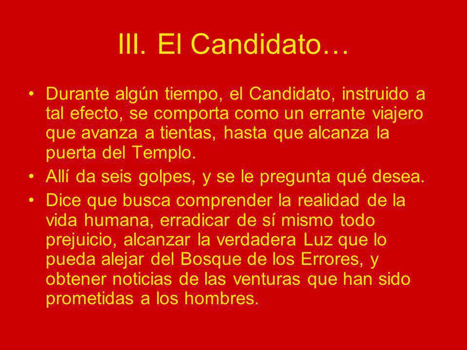 III. El Candidato…