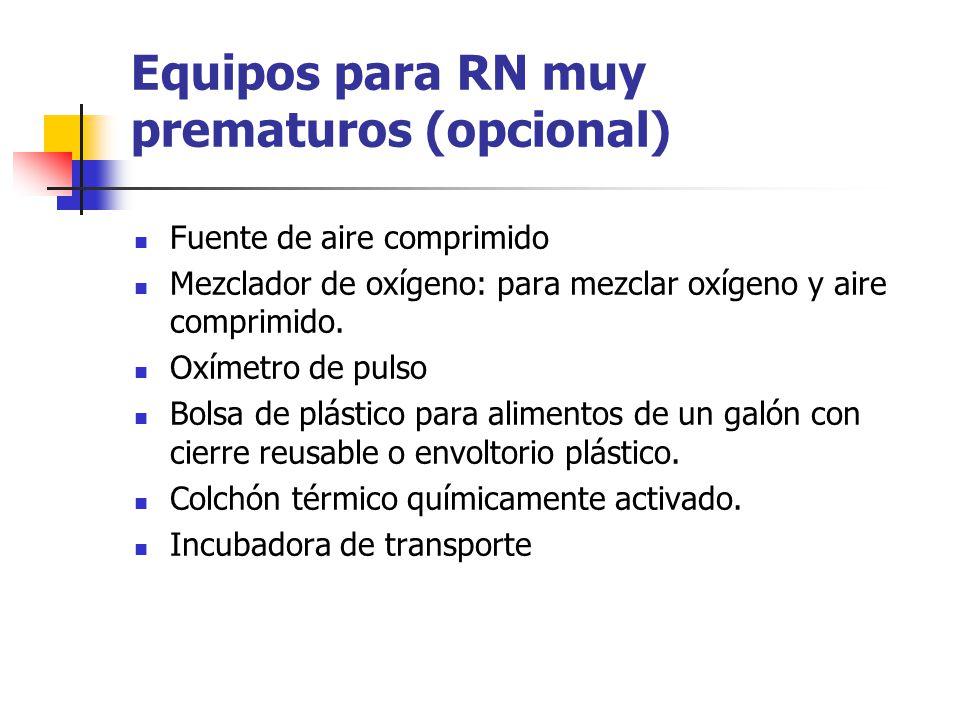 Equipos para RN muy prematuros (opcional)