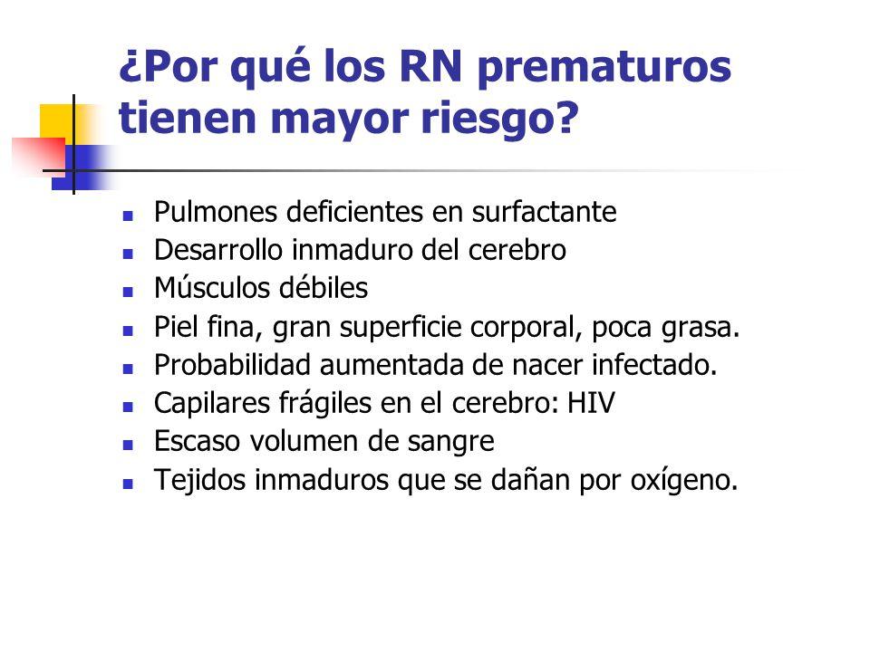 ¿Por qué los RN prematuros tienen mayor riesgo