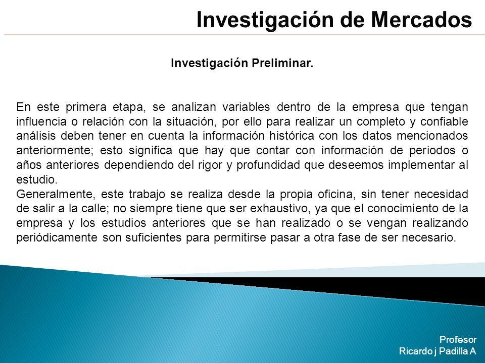 Investigación Preliminar.