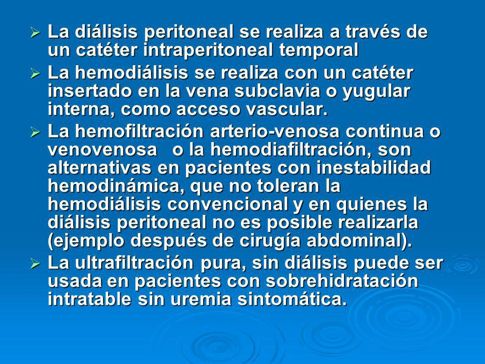 La diálisis peritoneal se realiza a través de un catéter intraperitoneal temporal