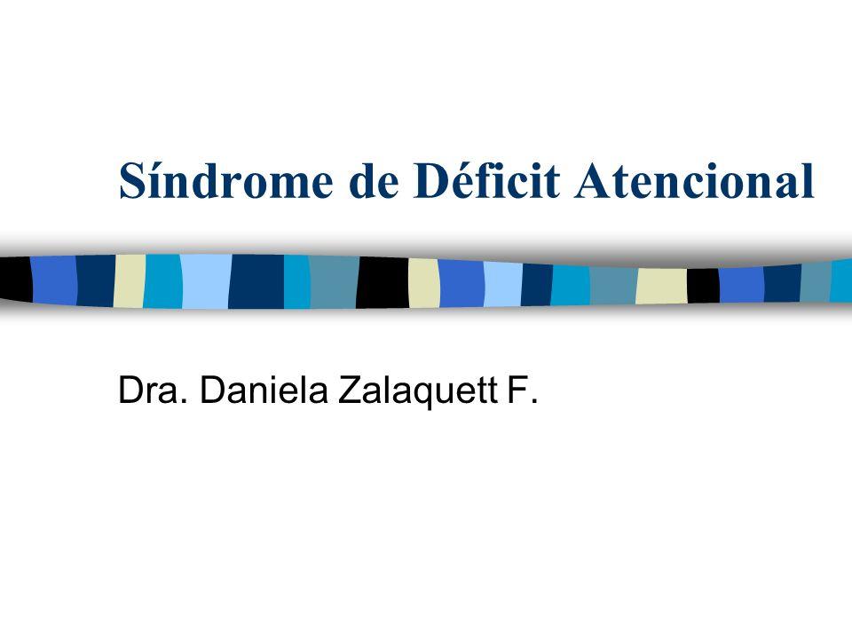 Síndrome de Déficit Atencional