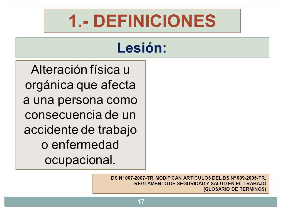 1.- DEFINICIONES Lesión: