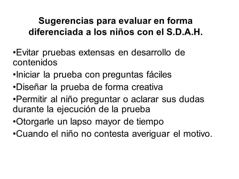 Sugerencias para evaluar en forma diferenciada a los niños con el S. D