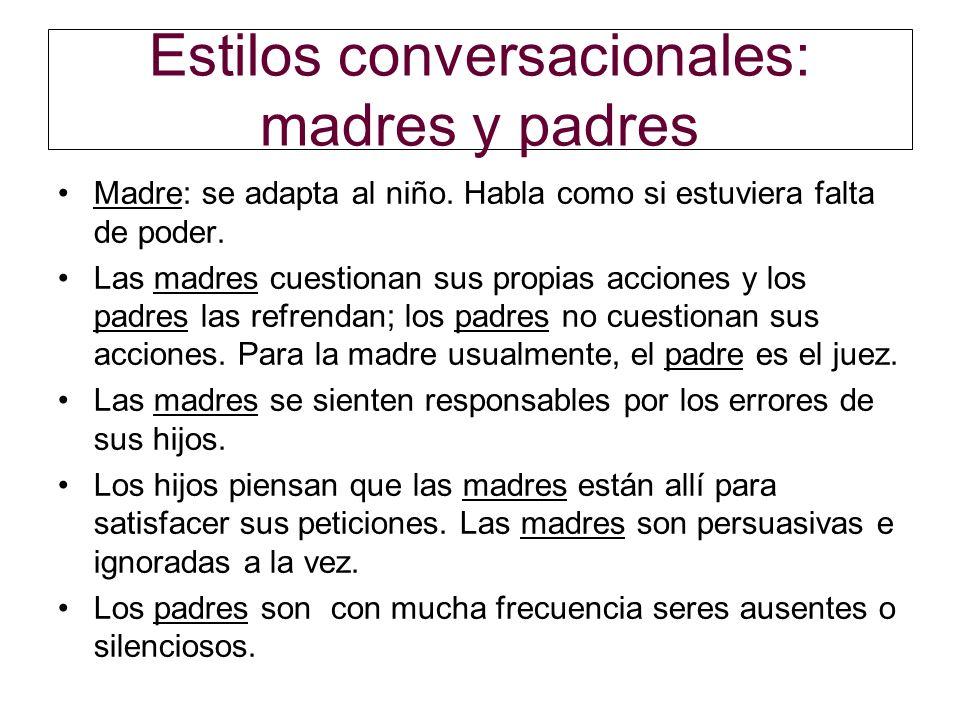 Estilos conversacionales: madres y padres