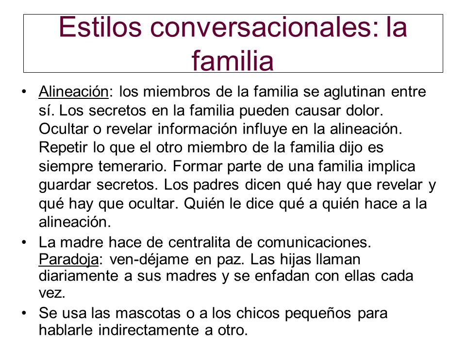 Estilos conversacionales: la familia