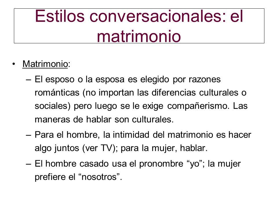 Estilos conversacionales: el matrimonio