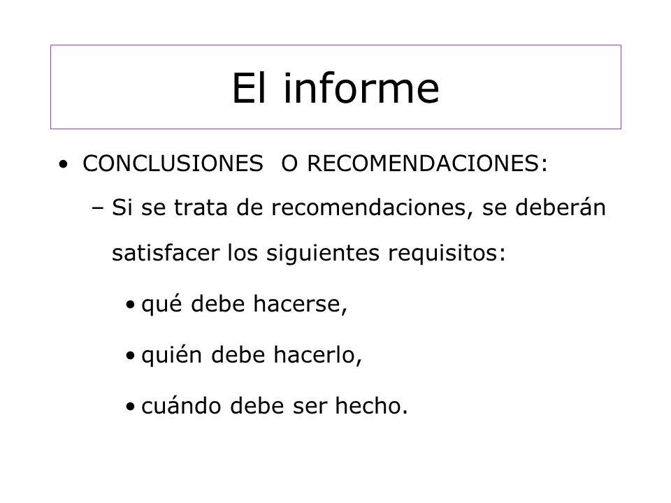 El informe CONCLUSIONES O RECOMENDACIONES:
