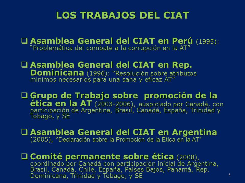 LOS TRABAJOS DEL CIATAsamblea General del CIAT en Perú (1995): Problemática del combate a la corrupción en la AT