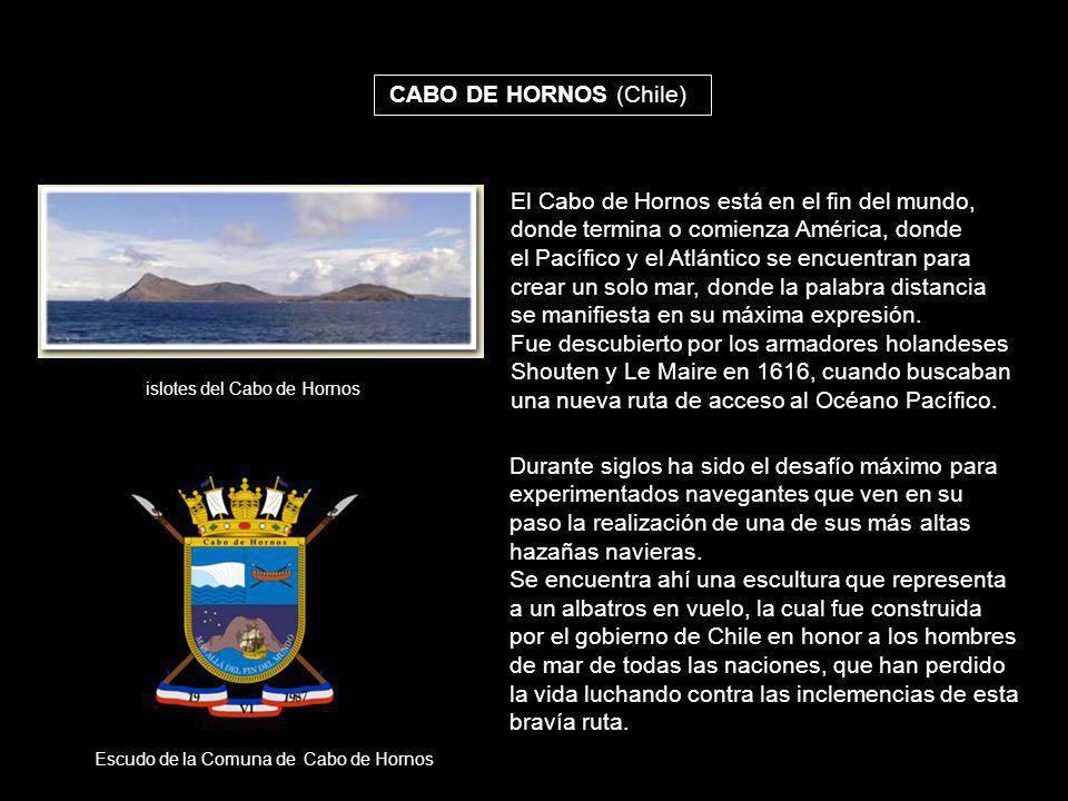 El Cabo de Hornos está en el fin del mundo,