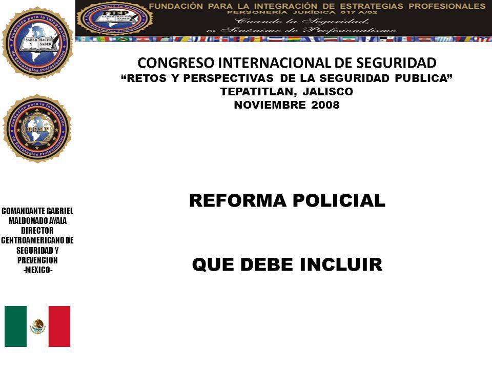 REFORMA POLICIAL QUE DEBE INCLUIR