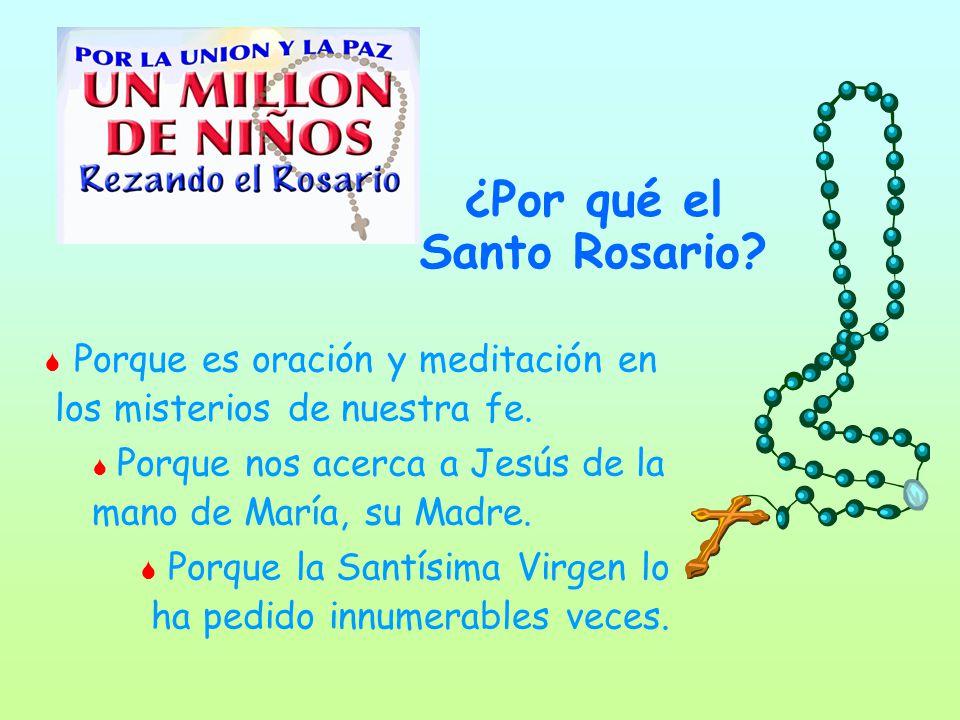 ¿Por qué el Santo Rosario