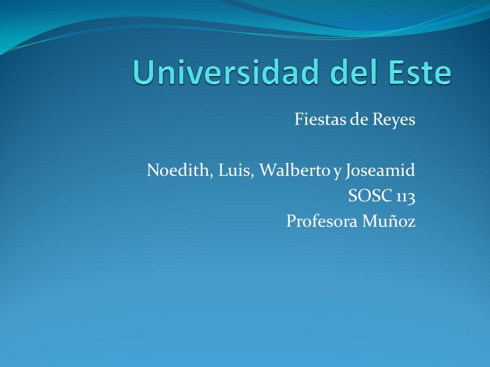 Universidad del Este Fiestas de Reyes