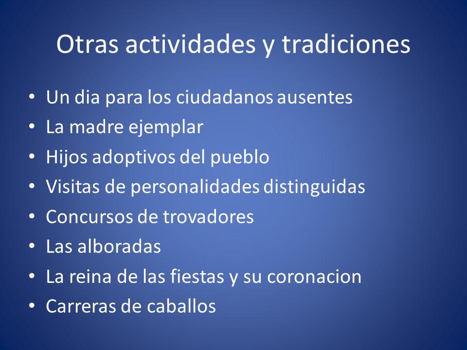 Otras actividades y tradiciones