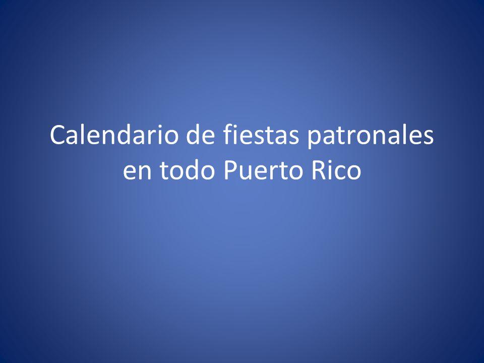 Calendario de fiestas patronales en todo Puerto Rico