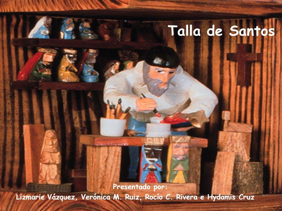 Talla de Santos Presentado por: