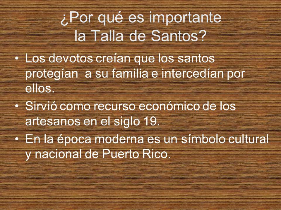 ¿Por qué es importante la Talla de Santos