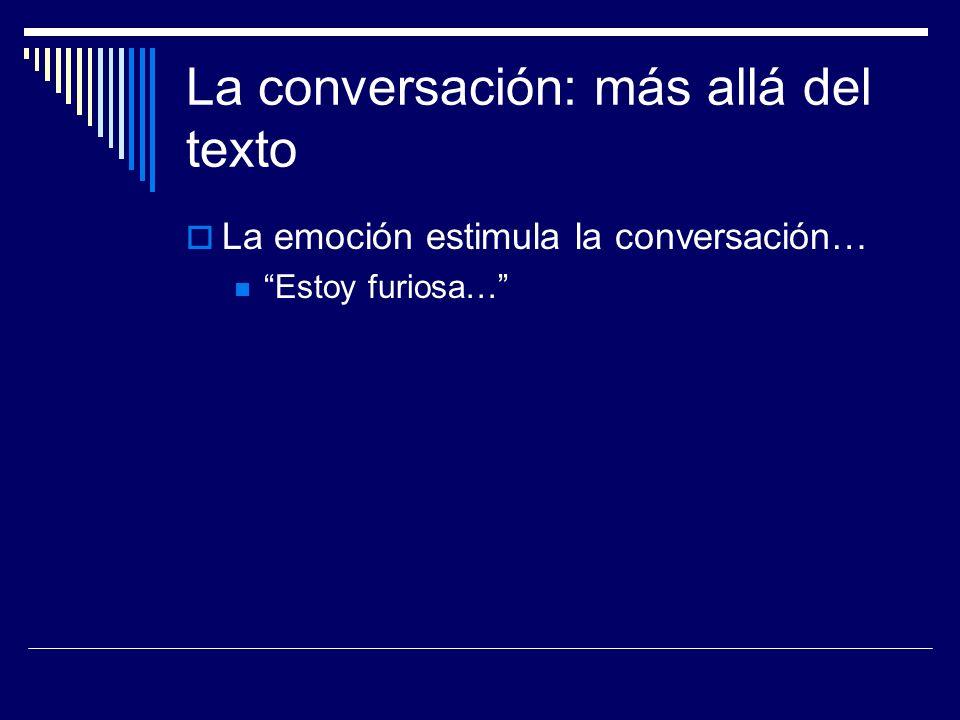 La conversación: más allá del texto
