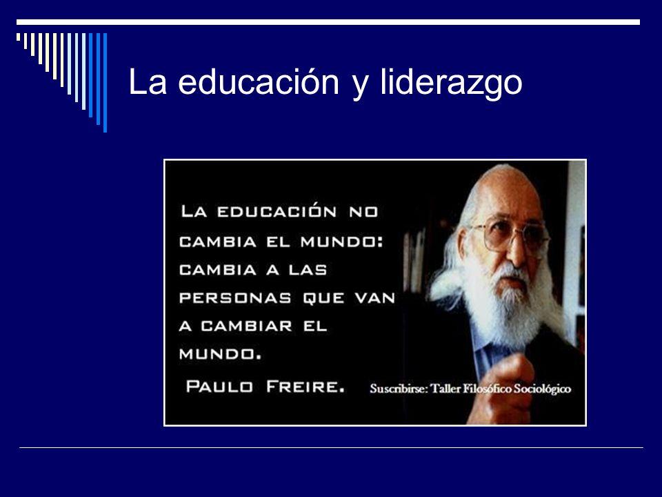 La educación y liderazgo