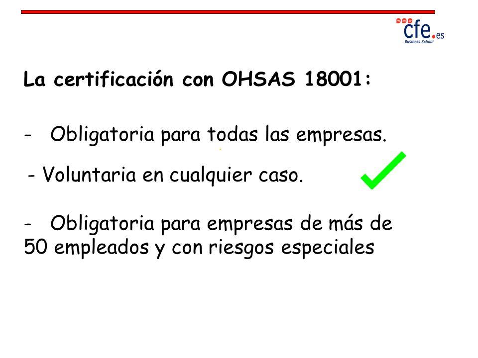 La certificación con OHSAS 18001: