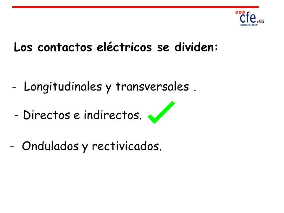 Los contactos eléctricos se dividen: