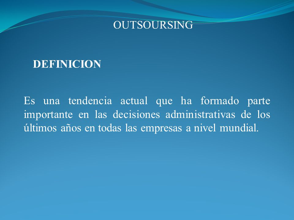 OUTSOURSING DEFINICION.