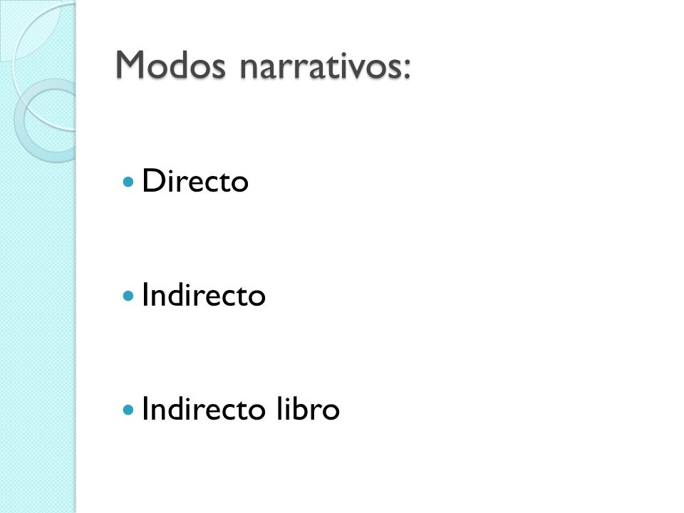 Modos narrativos: Directo Indirecto Indirecto libro