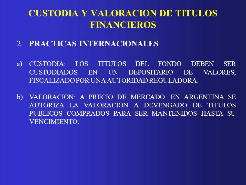 CUSTODIA Y VALORACION DE TITULOS FINANCIEROS