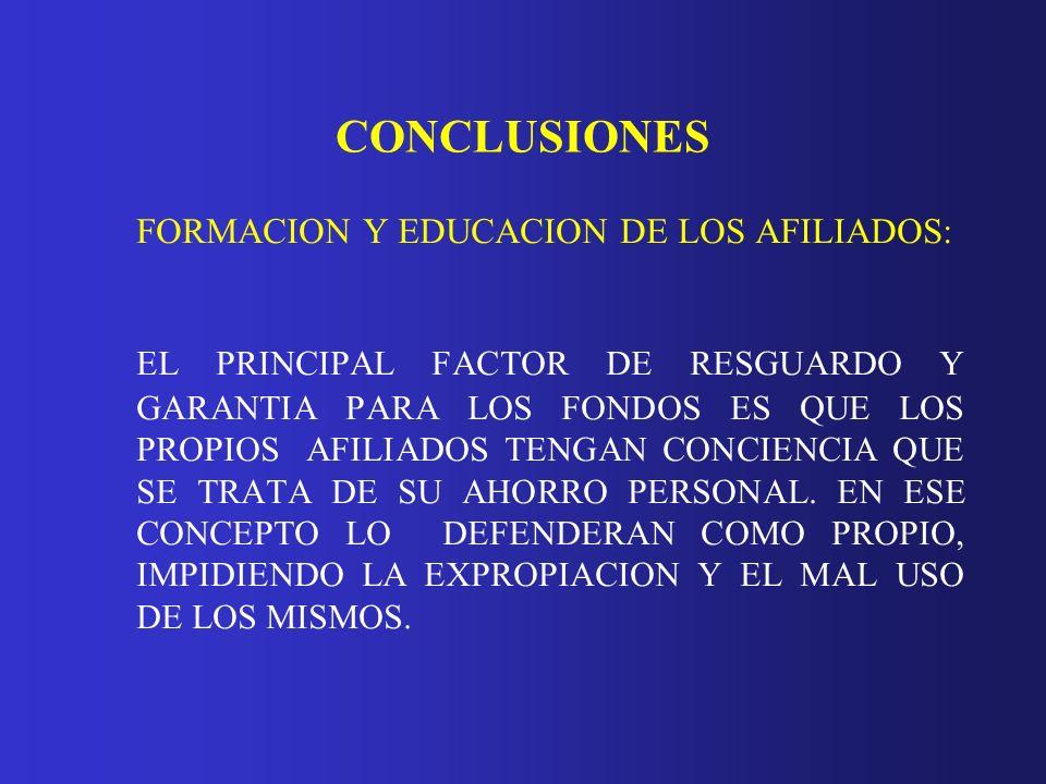 CONCLUSIONES FORMACION Y EDUCACION DE LOS AFILIADOS: