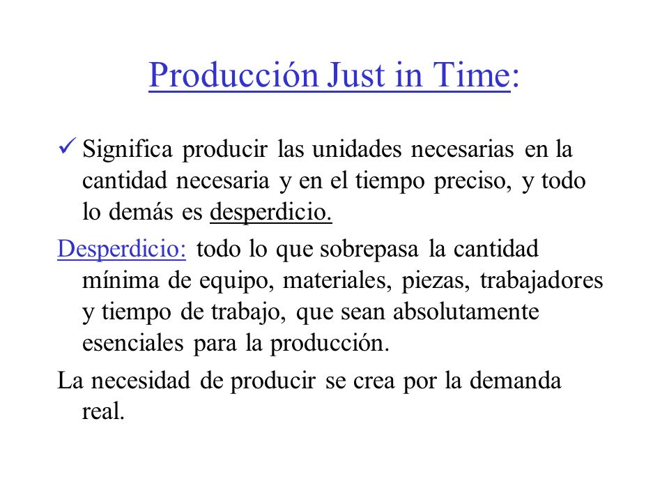 Producción Just in Time: